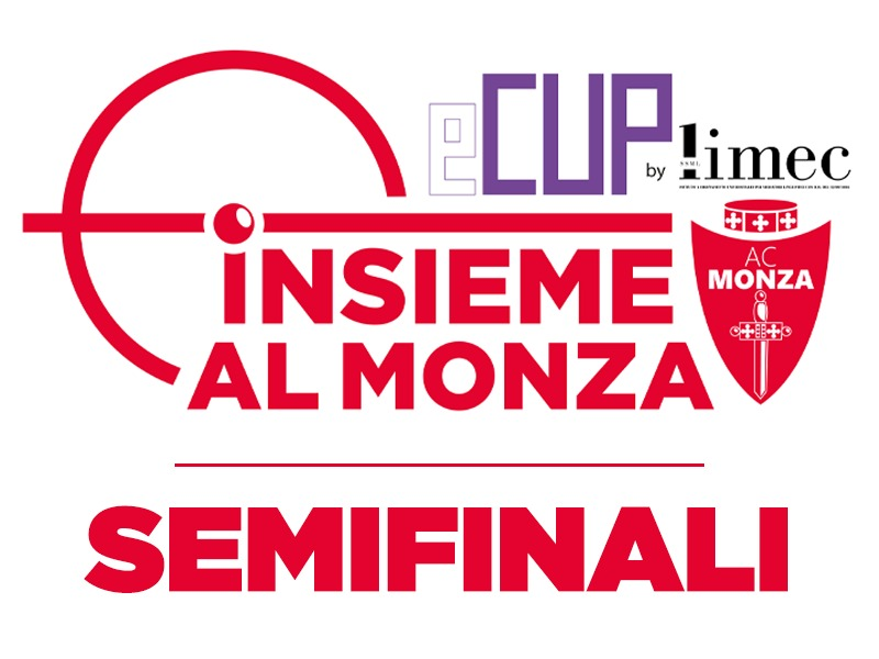 SEMIFINALI - INSIEME AL MONZA E-CUP BY LIMEC